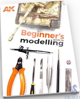 Beginners guide to modelling (english) [AK interactive]