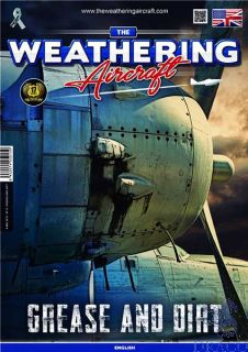 The Weathering Aircraft 15 - Grease and Dirt (english) [AMMO by Mig Jimenez]