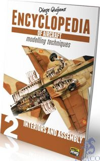 Encyclopedia of aircraft modelling techniques 2 - Interiors and assembly (english) [AMMO by Mig Jimenez]