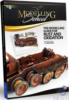 Modelling School - The modelling guide for rust and oxidation (english) [AMMO by Mig Jimenez]