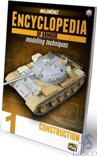 Encyclopedia of armour modelling techniques 1 - Construction (english) [AMMO by Mig Jimenez]