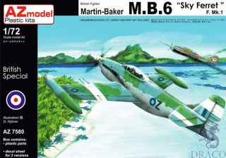"British Fighter Martin Baker MB.6 ""Sky Ferret"" F. Mk.1 (Limited Edition) 1/72 [AZmodel]"