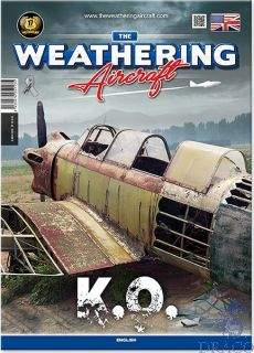 The Weathering Aircraft 13 - K.O. (english) [AMMO by Mig Jimenez]