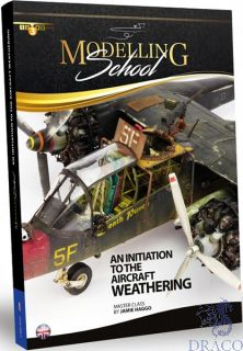 Modelling School - An initiation to the aircraft weathering (english) [AMMO by Mig Jimenez]