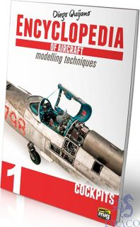 Encyclopedia of aircraft modelling techniques 1 - Cockpits (english) [AMMO by Mig Jimenez]