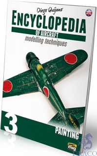Encyclopedia of aircraft modelling techniques 3 - Painting (english) [AMMO by Mig Jimenez]