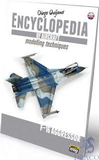 Encyclopedia of aircraft modelling techniques 6 - F-16 agressor (english) [AMMO by Mig Jimenez]