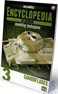 Encyclopedia of armour modelling techniques 3 - Camouflages (english) [AMMO by Mig Jimenez]