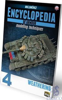 Encyclopedia of armour modelling techniques 4 - Weathering (english) [AMMO by Mig Jimenez]
