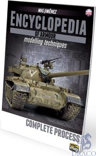 Encyclopedia of armour modelling techniques 6 - Complete Process (english) [AMMO by Mig Jimenez]